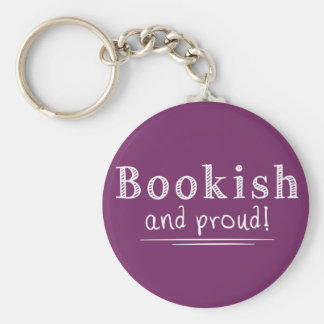 Bookish And Proud Key Ring