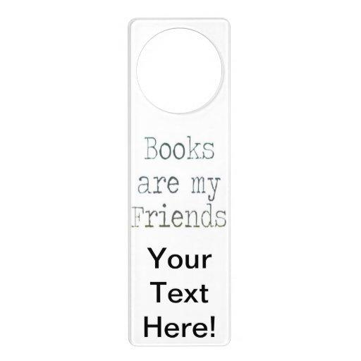Books Are My Friends Door Hangers