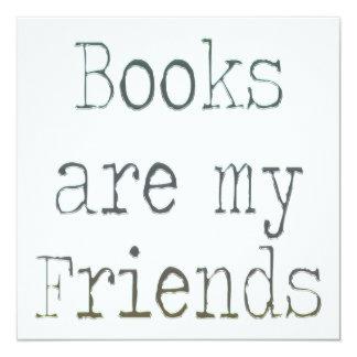 Books Are My Friends 5.25x5.25 Square Paper Invitation Card