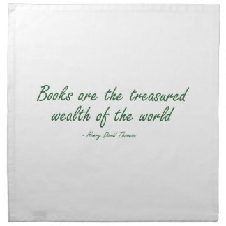 Books Are The Treasured Wealth of The World Napkin