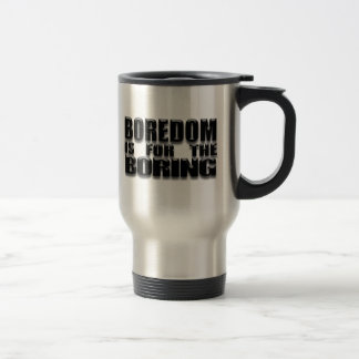 Boredom mug