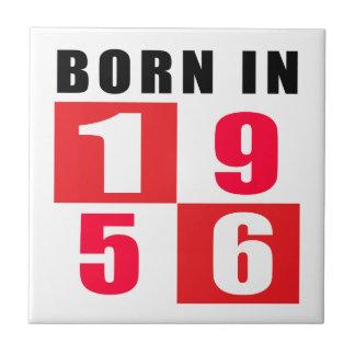 Born In 1956 Birthday Designs Tiles
