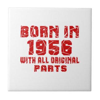Born In 1956 With All Original Parts Small Square Tile