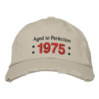 Born in 1975 AGED TO PERFECTION 40th Birthday V2G Embroidered Cap