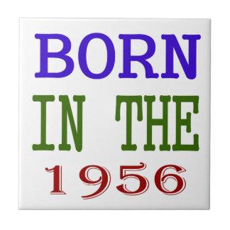 Born In The 1956 Small Square Tile