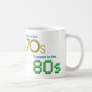 Born in the 70s, Trapped in the 80s Mug