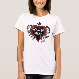 Born to Bead (red) T-Shirt