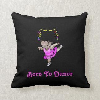 """""""Born To Dance"""" Hippo Ballerina Throw Pillow"""