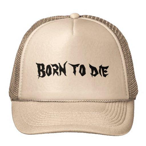 Born to die mesh hat