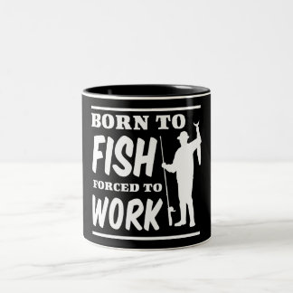 Born to Fish Forced to Work Two-Tone Mug