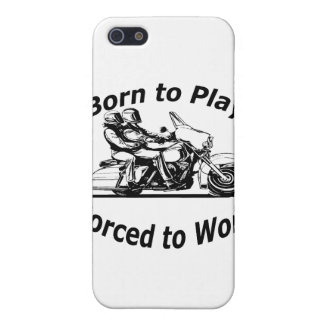 Born To Play Forced To Work Motorcycle Black and W Case For iPhone 5/5S