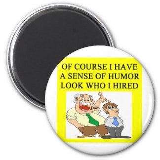 boss humor 6 cm round magnet