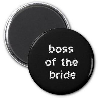 Boss of the Bride Refrigerator Magnet
