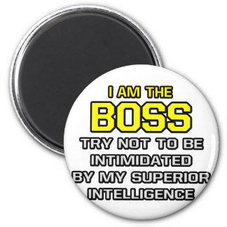 Boss...Superior Intelligence Refrigerator Magnet