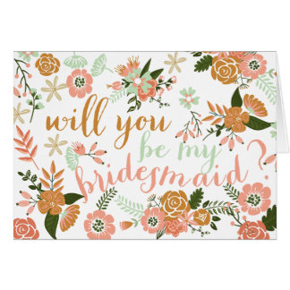 Will you be my bridesmaid greeting cards from Zazzle