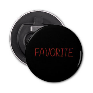 Bottle opener with 'favorite'