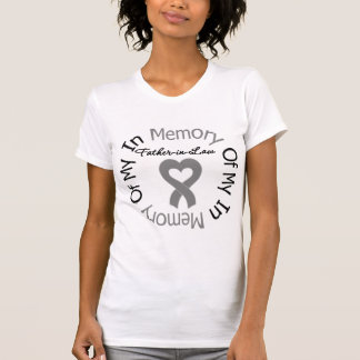 Brain Cancer In Memory of My Father-in-Law T-shirts