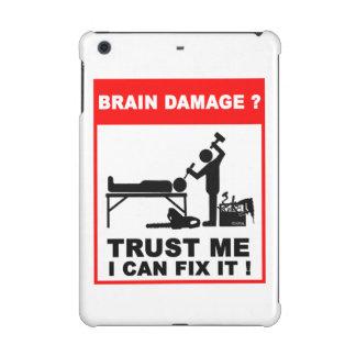 Brain damage, Trust me, I can fix it! iPad Mini Retina Case