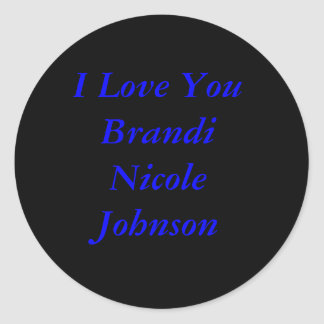 Brandi Nicole Johnson Classic Round Sticker