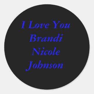 Brandi Nicole Johnson Round Sticker