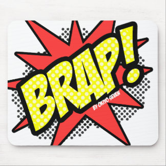 Brap is the New Bang Mouse Pad