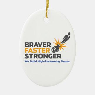 Braver Faster Stronger - Logo Ceramic Oval Decoration