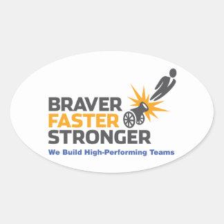 Braver Faster Stronger - Logo Oval Sticker