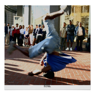 Break Dancer, San Francisco Poster
