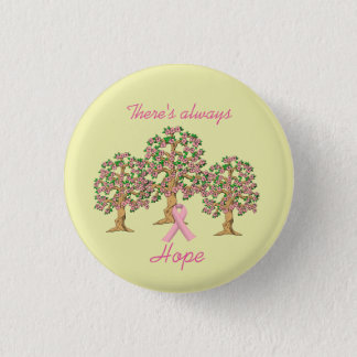 Breast Cancer Button - There's Always Hope