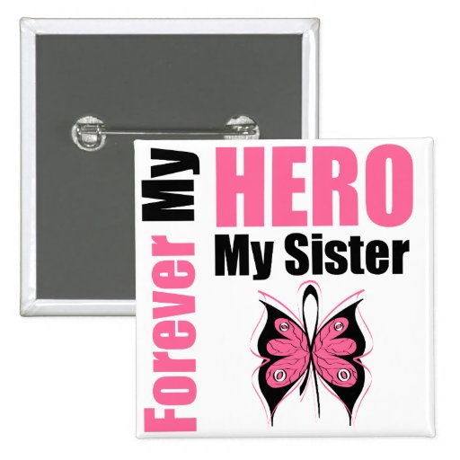Breast Cancer Forever My Hero My Sister 15 Cm Square Badge