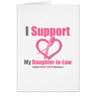 Breast Cancer I Support My Daughter-in-Law Card