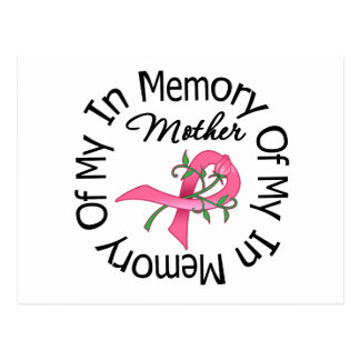 Breast Cancer In Memory of My Mother (Flower Ribbo Postcard