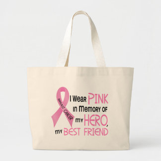 Breast Cancer PINK IN MEMORY OF MY BEST FRIEND 1 Large Tote Bag
