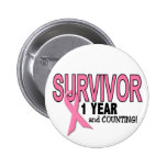 BREAST CANCER SURVIVOR 1 Year & Counting Button