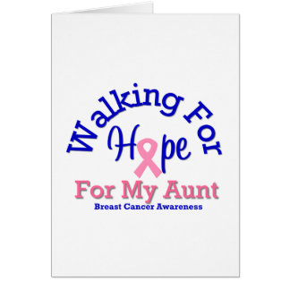 Breast Cancer Walking For Hope For My Aunt Cards