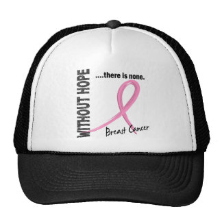 Breast Cancer Without Hope 1 Hat
