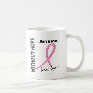 Breast Cancer Without Hope 1 Mugs