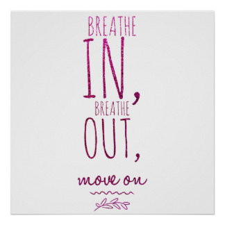 Breathe in breathe out Motivational Glitter Quote Poster