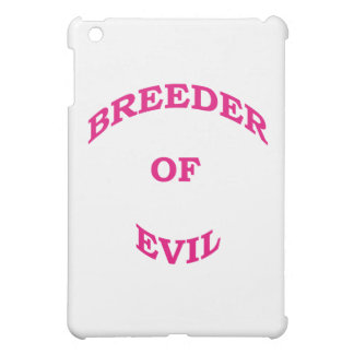 Breeder of Evil iPad Mini Cases