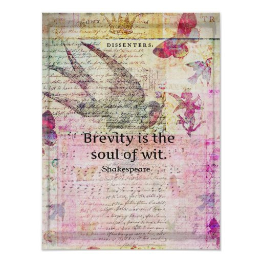 Brevity is the soul of wit QUOTE ART Posters