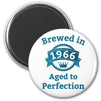 Brewed in 1966 Aged to Perfection 6 Cm Round Magnet