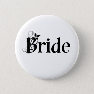 Bride Button / Badge