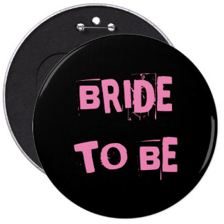 Bride To Be Flair 6 Cm Round Badge
