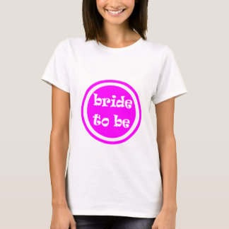 Bride To Be Hen Party T-Shirt
