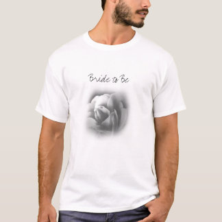 Bride to Be Rose T-Shirt