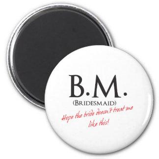 Bridesmaid- BM 6 Cm Round Magnet