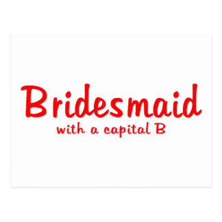 Bridesmaid Capital B Postcard