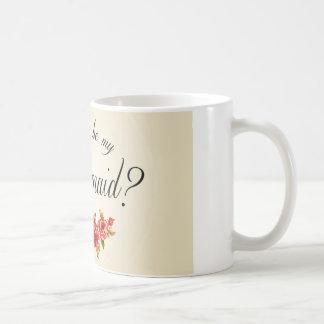 Bridesmaid Invitation Coffee Mug