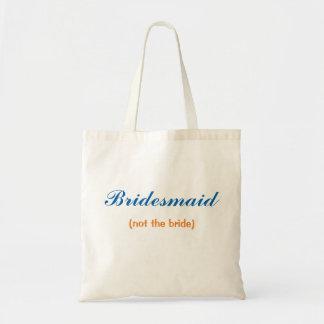 Bridesmaid Not the Bride Budget Tote