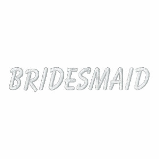 Bridesmaid (On Front)-Hoodie Embroidered Hoody